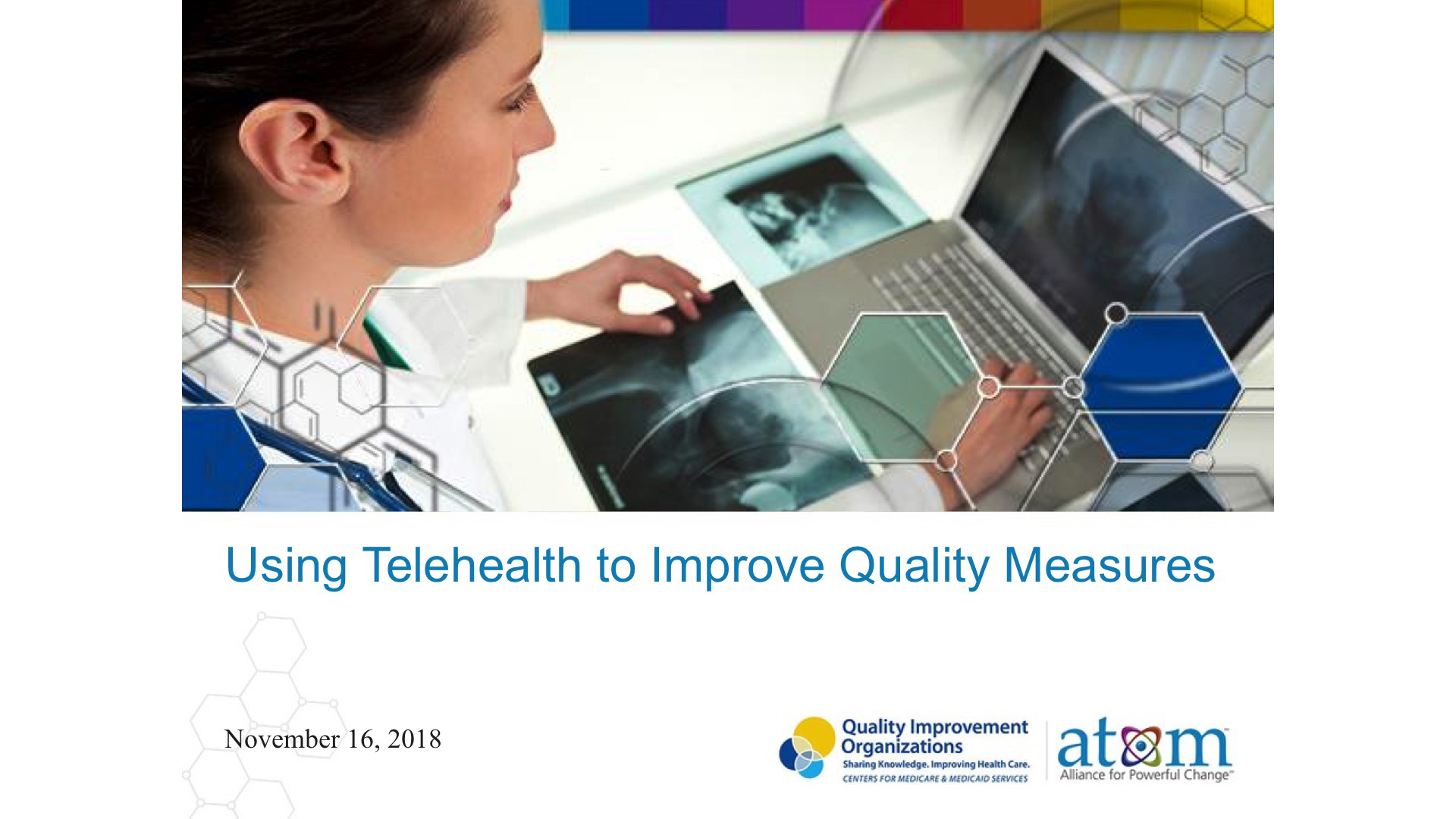 Using Telehealth to Improve Quality Measures