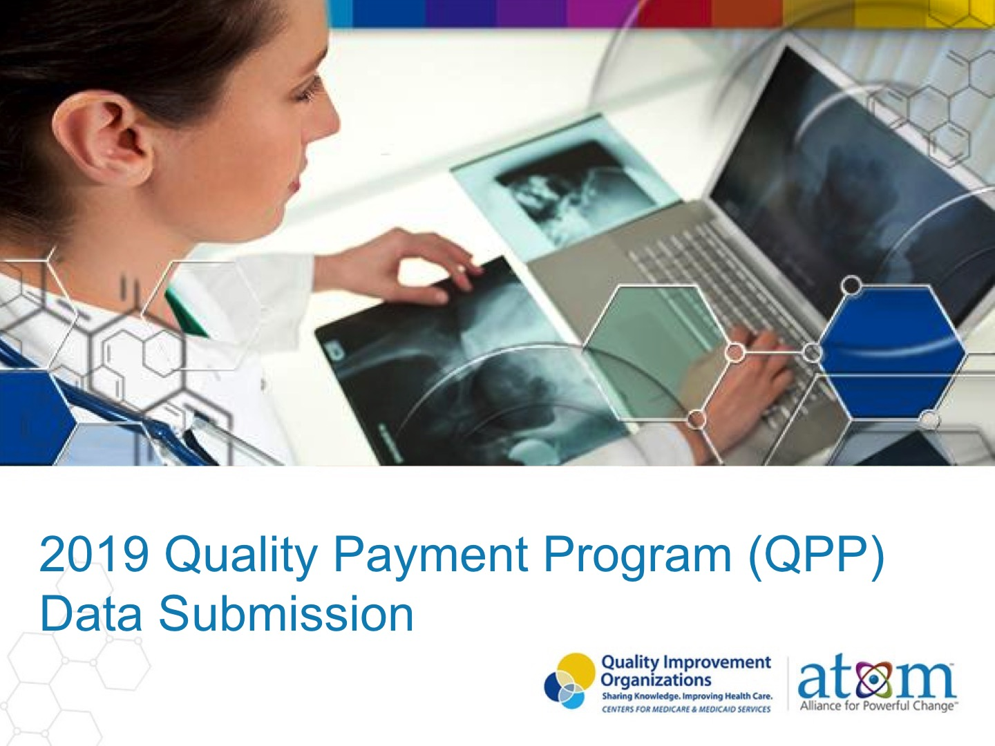 2019 Quality Payment Program (QPP) Data Submission