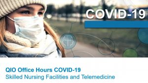 QIO Office Hours COVID-19 4.29.2020