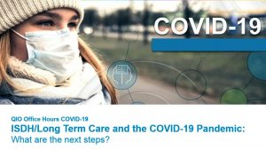 Long Term Care and the COVID 19 Pandemic – What Are the Next Steps (052820)