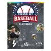 Transplant Baseball Playbook