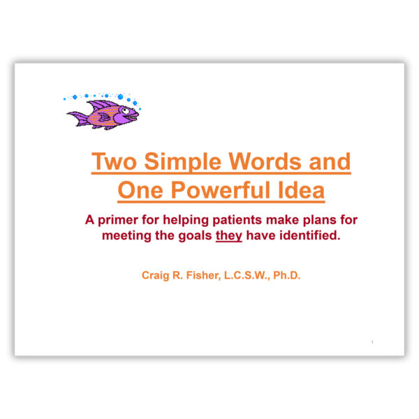 Two Simple Words' Motivational Interviewing